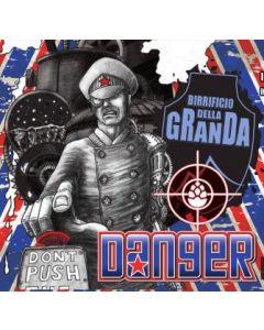Della Granda - Danger 33 cl.