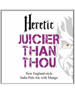 Heretic - Juicier Then Thou 47,5 Cl.