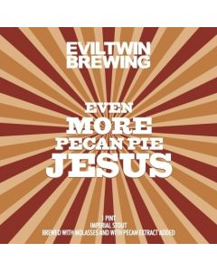Evil Twin - Even More Pecan Pie Jesus 47,3 cl.