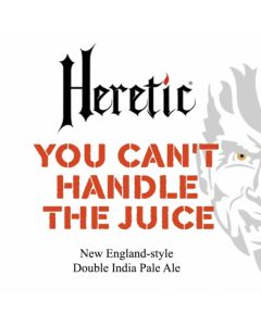 Heretic - You Can´t Handle the Juice 47,5 Cl.