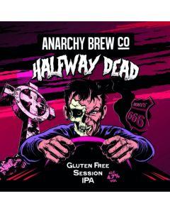 Anarchy Brew - Halfway Dead 33 cl.