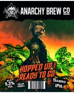Anarchy Brew - Hopped Up and Ready To Go 44 cl.