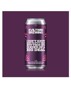 Evil Twin - I Don´t Know How To Put This But This IPA Is Kind Of A Big Deal 44 cl.